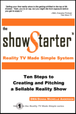 show-starter-pitch-sell-reality-show-unscripted-non-fiction-production