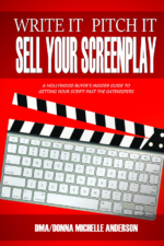 write-it-pitch-it-sell-your-screenplay-135-filmmaking-screenwriting-story-analysis-coverage-pitching